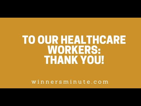 To Our Healthcare Workers: Thank You! // The Winner's Minute With Mac Hammond