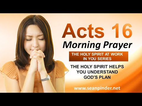 The HOLY SPIRIT Helps You Understand GODS PLAN - Morning Prayer