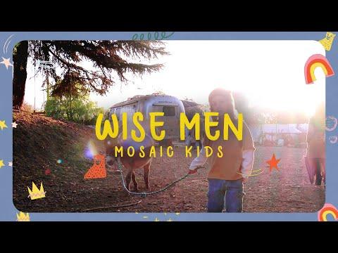 MOSAIC KIDS  Wise Men  Sunday, Dec. 27th