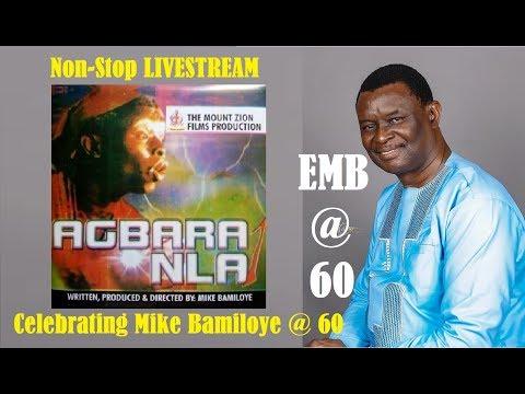 AGBARA NLA(1993) Livestream - MIKE BAMILOYE @ 60