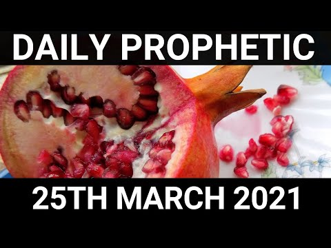 Daily Prophetic 25 March 2021 2 of 7