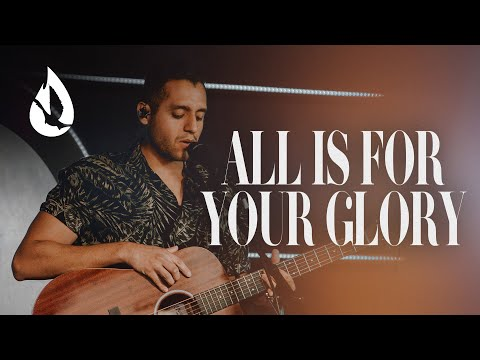All is for Your Glory (by Cory Asbury)  Acoustic Worship Cover by Steven Moctezuma