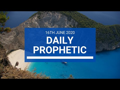 Daily Prophetic 16 June 2020 3 of 7