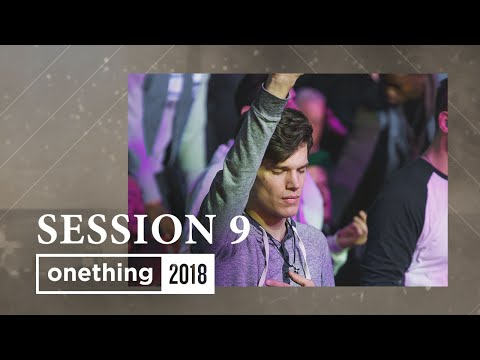 Onething 2018 - Session 9