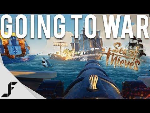 GOING TO WAR - Sea of Thieves - UCw7FkXsC00lH2v2yB5LQoYA