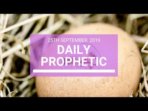 Daily Prophetic 25 September 2019   Word 4