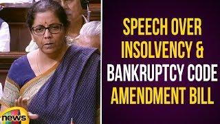 Nirmala Sitharaman Speech Over Insolvency & Bankruptcy Code Amendment Bill | #RajyaSabhaSessions2019