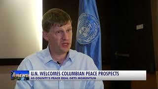 U.N. WELCOMES COLUMBIAN PEACE PROSPECTS