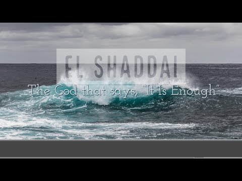El Shaddai - MESSAGE ONLY
