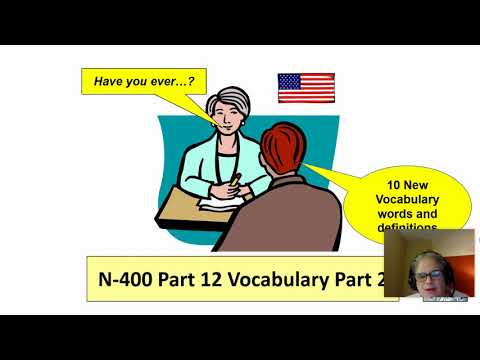 N-400 Vocabulary Part 12 Number 2