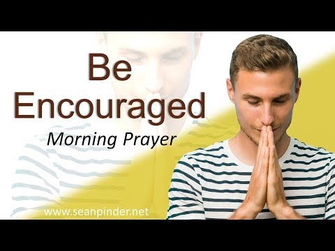 PSALM 23 - BE ENCOURAGED - MORNING PRAYER (video)
