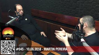 """""""Mes de la Producción: recibimos a Martín Pereira"""" c2p#045 dom 10.06.2018"""
