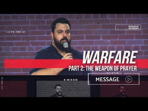 July 28th - Destiny PHX - Warfare - Part 2: The Weapon of Prayer