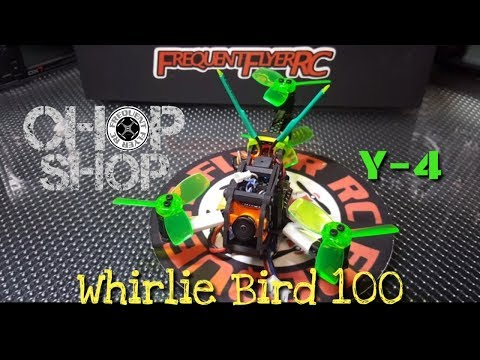 ChopShop UFO - Brushless Build *The Whirlie Bird 100* - default