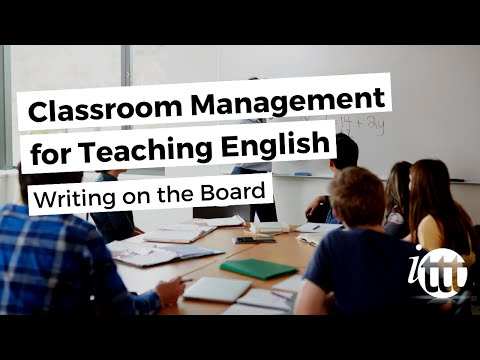 Classroom Management for Teaching English as a Foreign Language - Writing on the Board