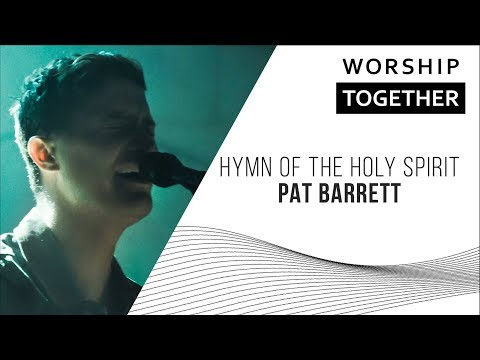 Hymn Of The Holy Spirit // Pat Barrett // New Song Cafe