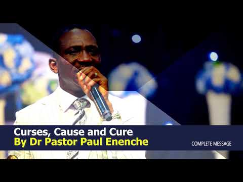 CURSES, CAUSE AND CURE - DR PAUL ENENCHE
