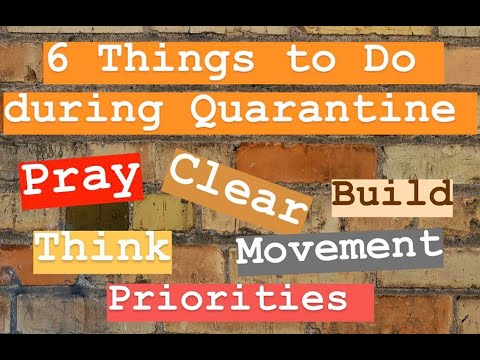 6 Things You Must Do During Quarantine