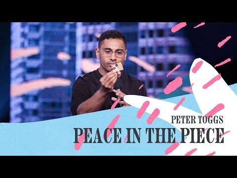 Peace In The Piece  Peter Toggs   Hillsong Church Online