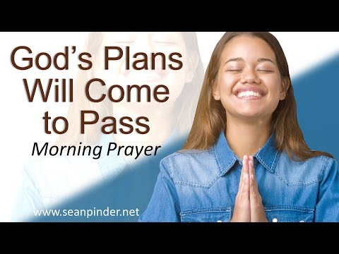 ISAIAH 46 - GOD'S PLANS WILL COME TO PASS - MORNING PRAYER (video)