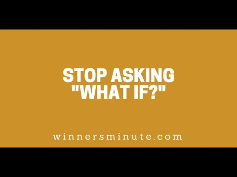 Stop Asking What If? // The Winner's Minute With Mac Hammond