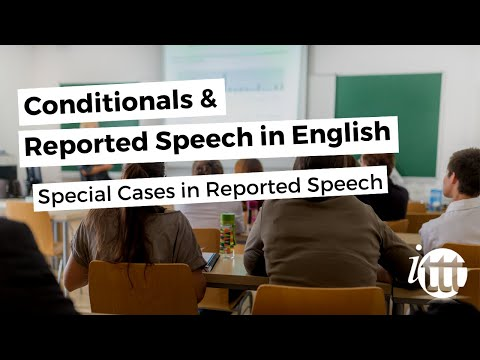 Conditionals and Reported Speech - Special Cases in Reported Speech