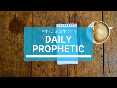 Daily prophetic 29 August 2019  Word 1