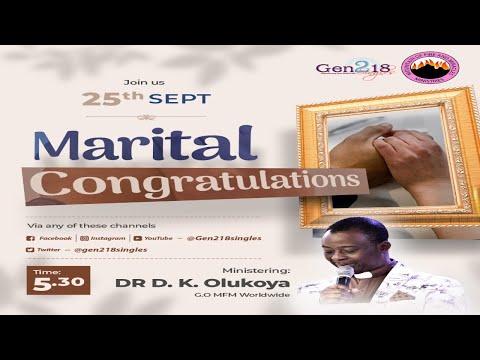 MFM Gen218 Marital Congratulations 25-09-21 (Dr D. K. Olukoya)