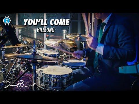 You'll Come Drum Cover // Hillsong // Daniel Bernard