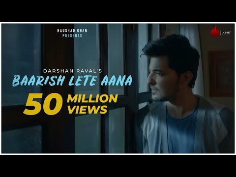 BAARISH LETE AANA LYRICS - Darshan Raval