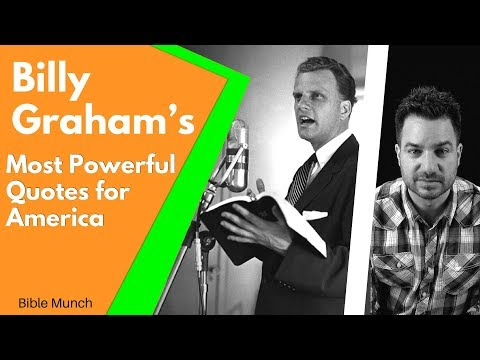 Billy Graham Quotes for America    In light of Billy Grahams Funeral