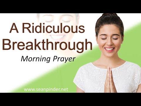1 SAMUEL 17 - A RIDICULOUS BREAKTHROUGH - MORNING PRAYER (video)