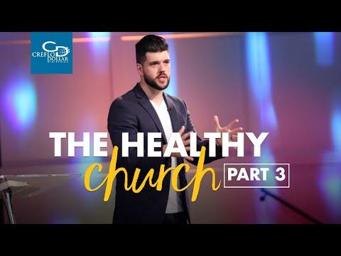 The Healthy Church Pt.3 - Saturday Service