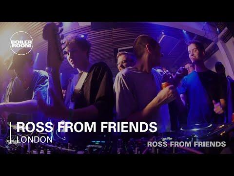 Ross From Friends Boiler Room London Live Set - UCGBpxWJr9FNOcFYA5GkKrMg