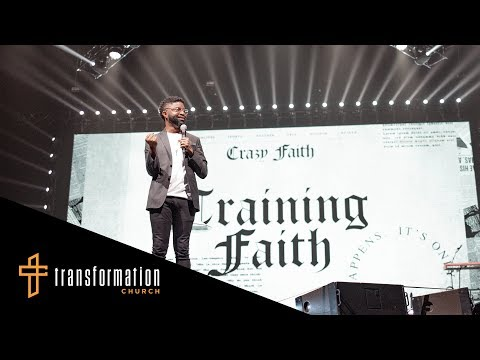 Training Faith // Crazy Faith (Part 13) (Tim Ross)