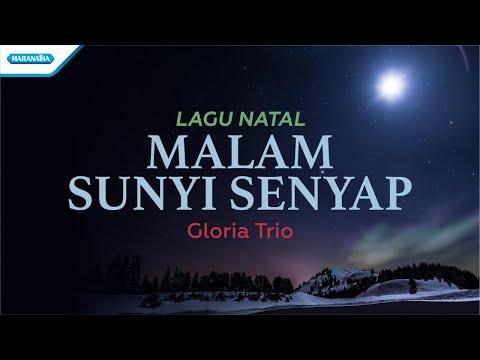Malam Sunyi Senyap - Lagu Natal - Gloria Trio (with lyric)