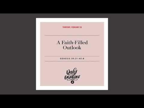 A Faith-Filled Outlook - Daily Devotion