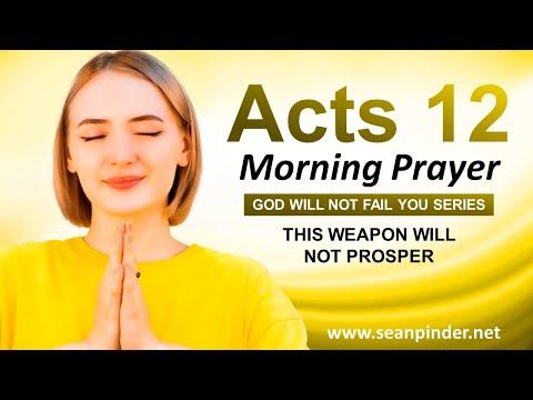 The WEAPON Will NOT PROSPER - Morning Prayer
