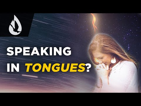 What is Speaking in Tongues?