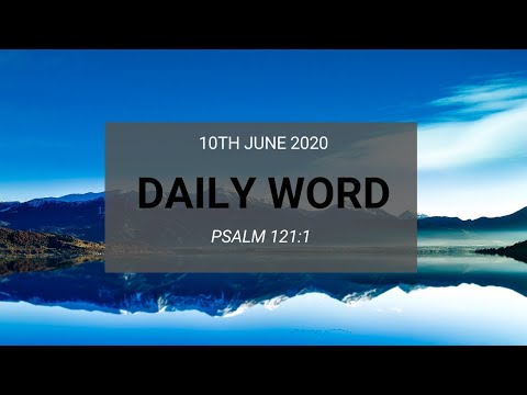 Daily Prophetic 10 June 2020 Psalm 121