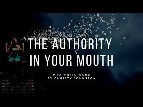 THE AUTHORITY IN YOUR MOUTH - Prophetic Word & Teaching