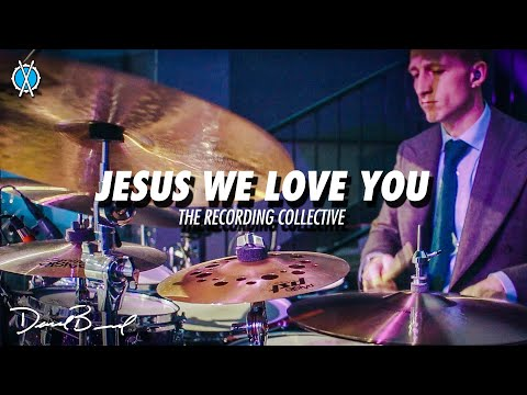 Jesus We Love You Drum Cover // The Recording Collective //  Daniel Bernard