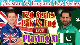 Pakistan Vs England T20 Match Playing Xi / Mussiab Sports /
