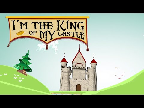 Are You the King of Your Castle?