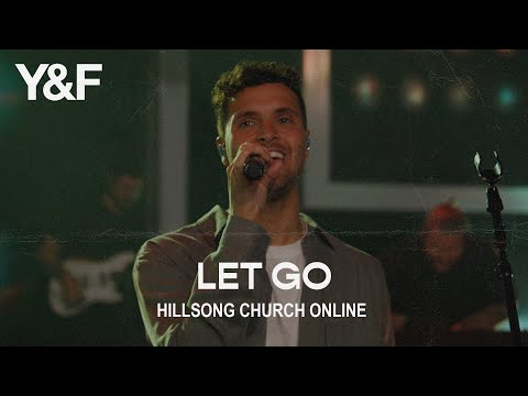 Let Go (Church Online) - Hillsong Young & Free