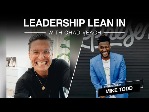 Leadership Lean In  Mike Todd