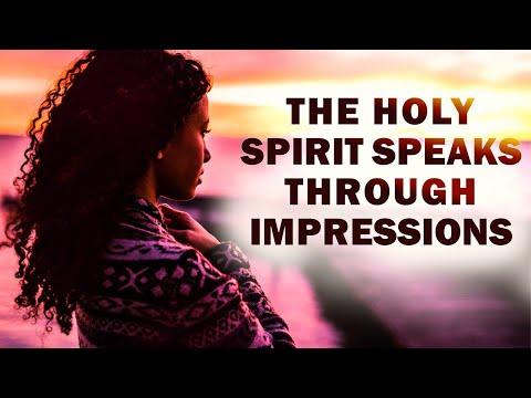 THE HOLY SPIRIT SPEAKS THROUGH IMPRESSIONS - MORNING PRAYER
