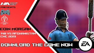England vs Afghanistan - Match Highlights | Eoin Morgan 148(71) Innings | ICC Cricket World Cup 2019