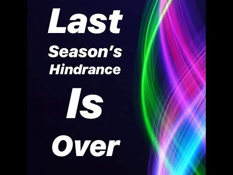 Last Seasons Hinderance is Over & Gone