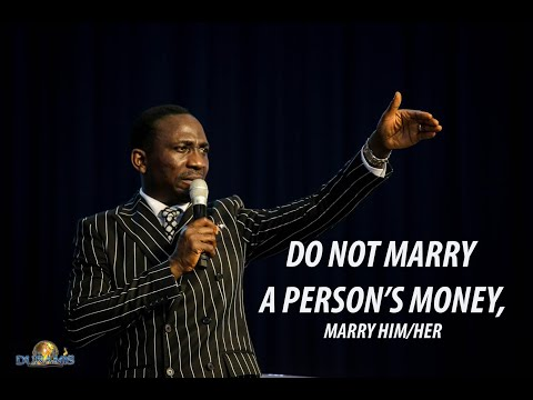 DO NOT MARRY A PERSON'S MONEY!